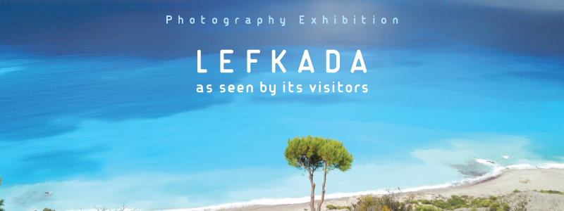 Photography exhibition: Lefkada as seen by its visitors / Έκθεση φωτογραφίας στο βιβλιοπωλείο μας στη Λευκάδα