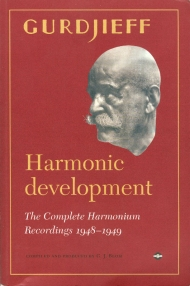 Gurdjieff Harmonic development - The complete harmonium recordings 1948-1949