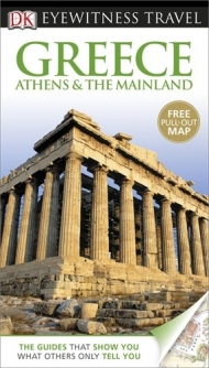 Greece, Athens & the Mainland, DK eyewitness travel