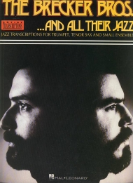 the Brecker bros ... and all their jazz