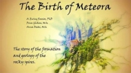 The Birth of Meteora